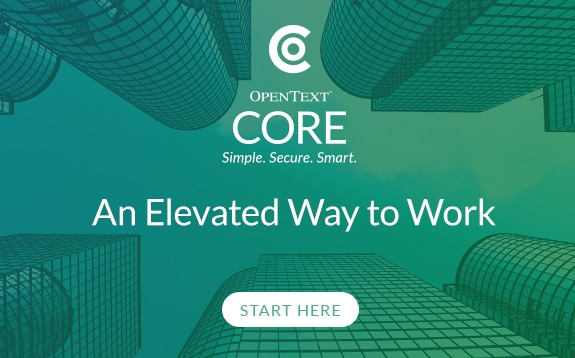 OpenText Core Get Started